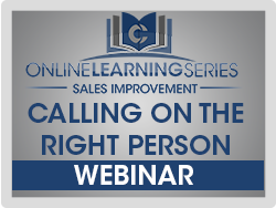 Calling On The Right Person Webinar