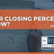 Closing Percentage Too Low?