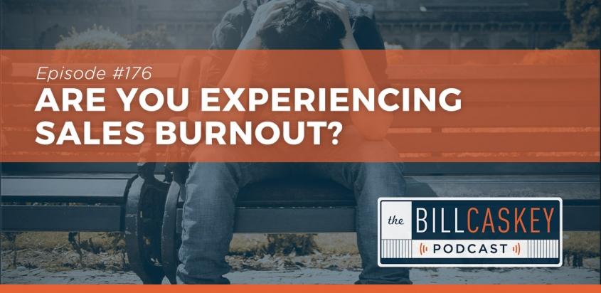 Burnout - Bill Caskey Podcast