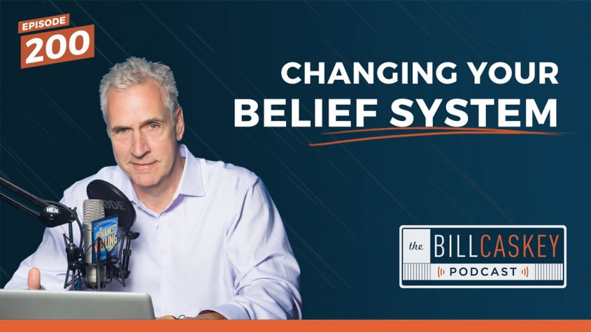 Belief System - Bill Caskey Podcast
